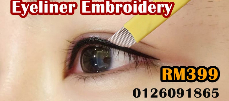 RM399: Best Eyeliner Embroidery Package KL Ampang Cheras
